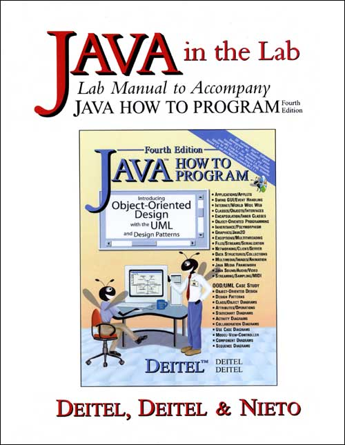 [Deitel, Harvey & Deitel, Paul, :   Java In The Lab, Lab Manual To Accompany Java How To Program 4/e ]